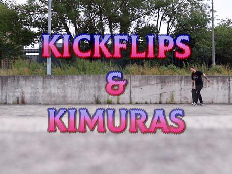 Kickflips & Kimuras announcement