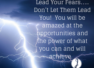 Lead Your Fear, Don't Let It Lead You!
