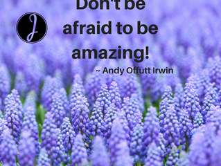 Don't be Afraid to be Amazing