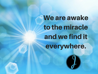 Awake to the Miracle