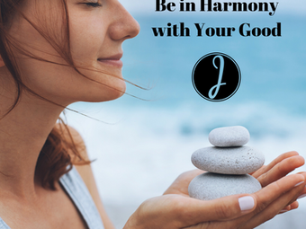 Be in Harmony with Your Good