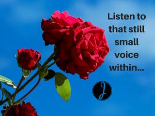 Listen to that still small voice
