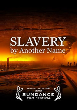 Slavery By Another Name (PBS)