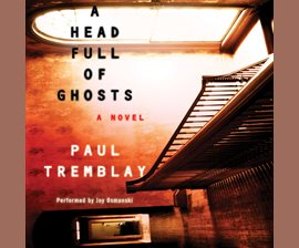 A Head Full of Ghosts - Audiobook