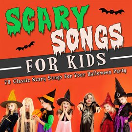 Scary Songs for Kids - Music