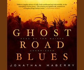 Ghost Road Blues - Audiobook