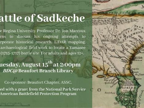 Yamasee War Battle of Sadkeche with Dr. Jon Marcoux