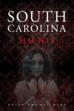 South Carolina Haunts - Book