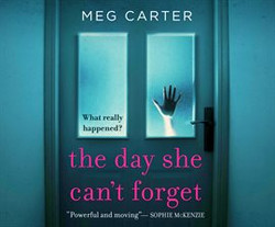 The Day She Can't Forget - Audiobook