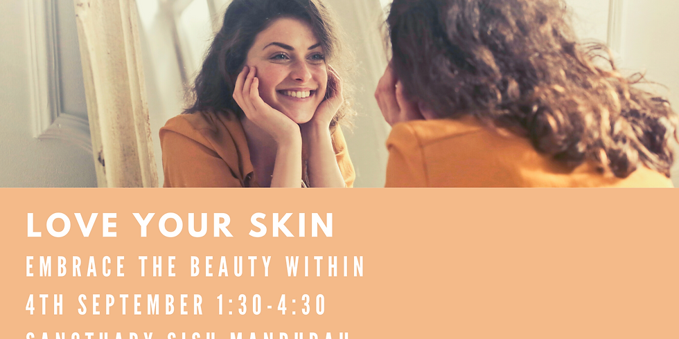 Love Your Skin - Embrace the Beauty Within