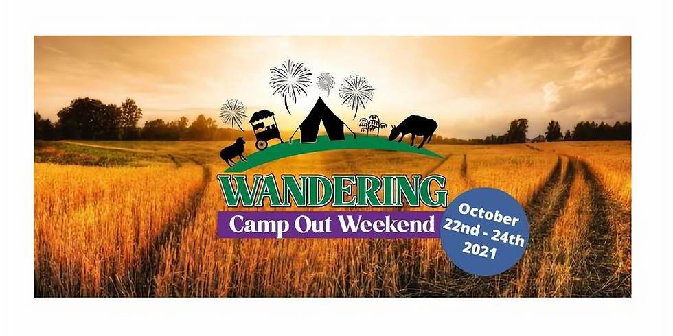 Wandering Camp Out Weekend