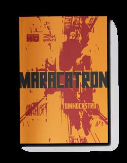 MARACATRON