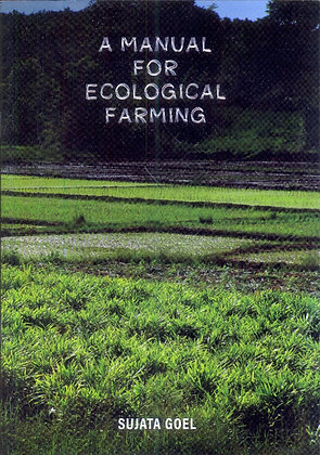 A Manual for Ecological Farming