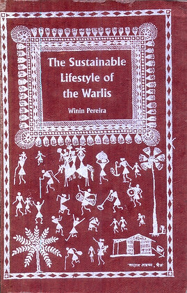 The Sustainable Lifestyle of the Warlis