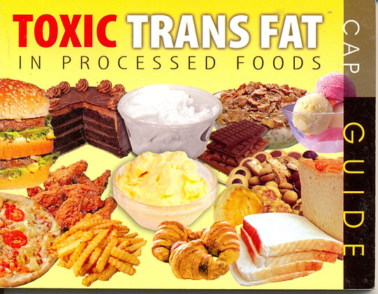 Toxic Trans Fat in Processed Foods