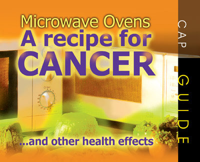 Microwave Ovens – A Recipe for Cancer