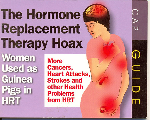 The Hormone Replacement Therapy Hoax