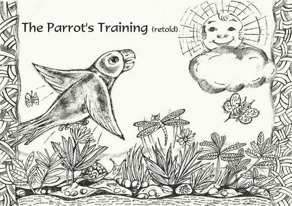 The Parrots Training (retold)