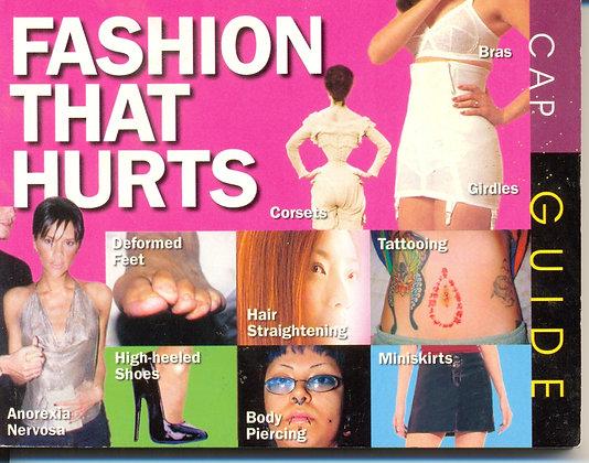 Fashion That Hurts