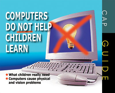 Computers Do Not Help Children Learn