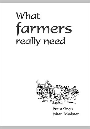 What Farmers Really Need