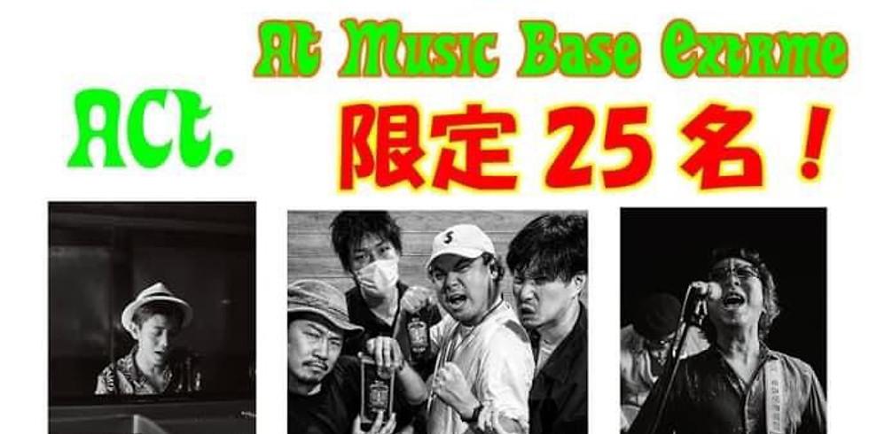 BEAKS 生演奏&配信 LIVE! @Music Base extreme