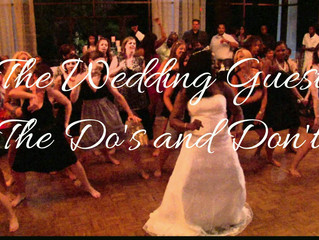 The Wedding Guest: The Do's and Don'ts