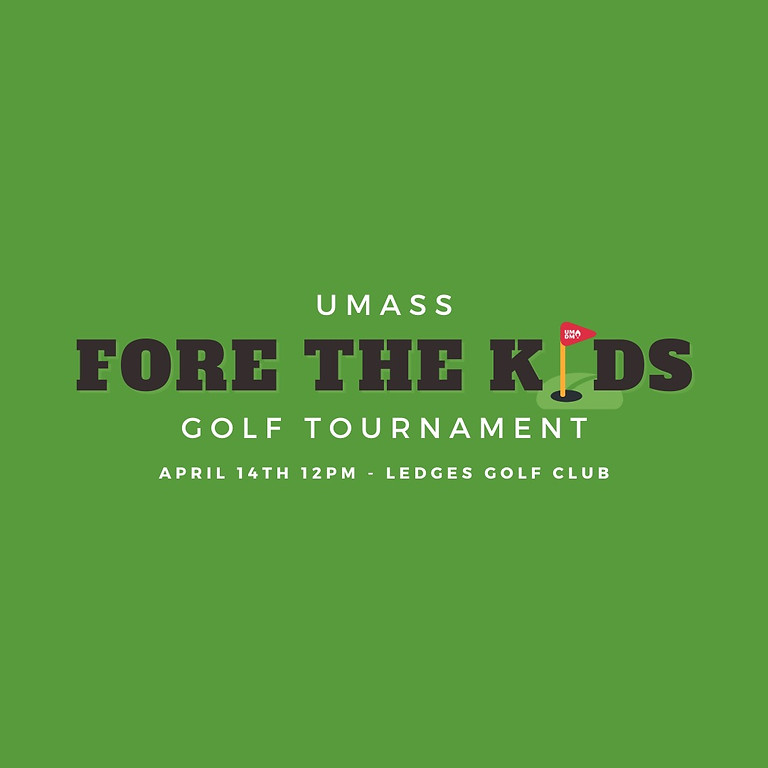 UMass Fore The Kids Golf Tournament