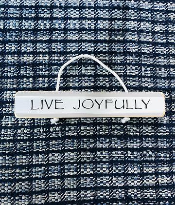 Live Joyfully Sign