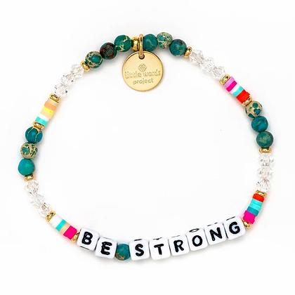 Be Strong Bracelet -- Calypso