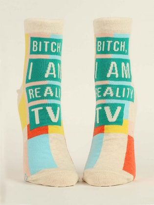 Bitch I Am Reality TV Women's Ankle Socks