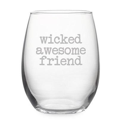 Wicked Awesome Friend Stemless Wine Glass