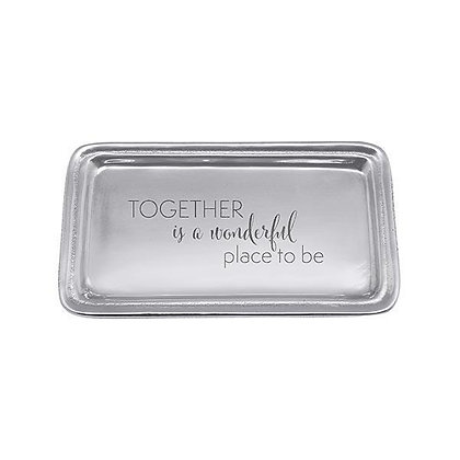 Together is a Wonderful Place to Be Signature Statement Tray