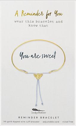 You are Sweet Reminder Bracelet