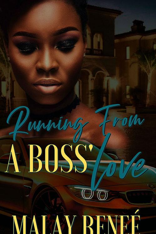 Running From a Boss' Love