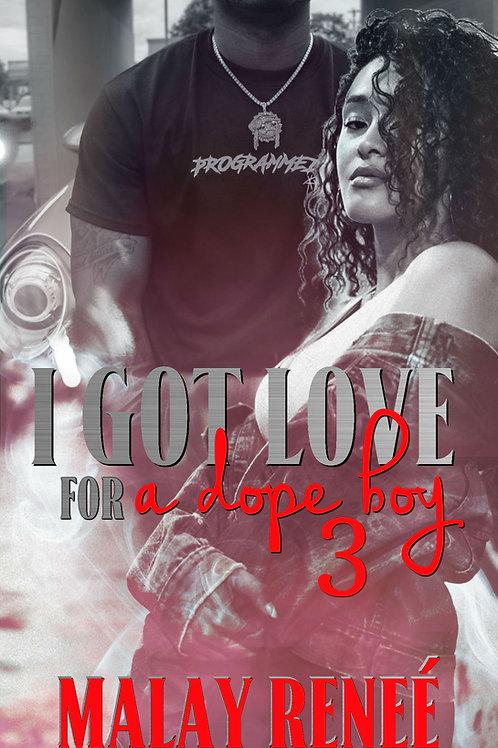 I Got Love For A Dope Boy 3