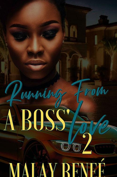 Running From a Boss' Love 2