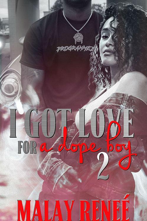 I Got Love For A Dope Boy 2