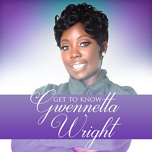 Get To Know Gwenetta Wright