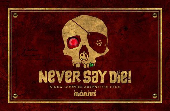 Never Say Die!: A Goonies VR Adventure