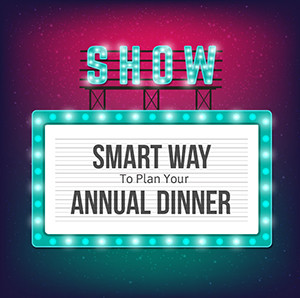SMART way to plan your Annual Dinner