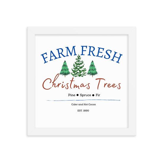 Farm Fresh Christmas Trees Framed Poster