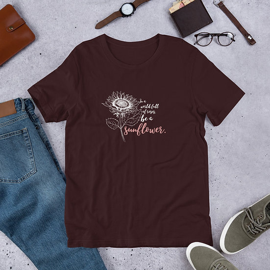 'Be a Sunflower' Short-Sleeve Unisex T-Shirt Printed