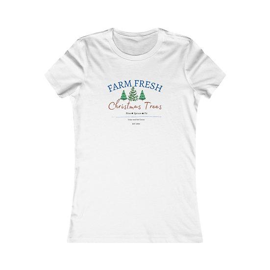 Farm Fresh Christmas Trees Women's Favourite Tee