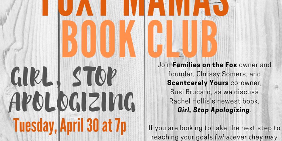 "Foxy Mama's Book Club: ""Girl, Stop Apologizing"""