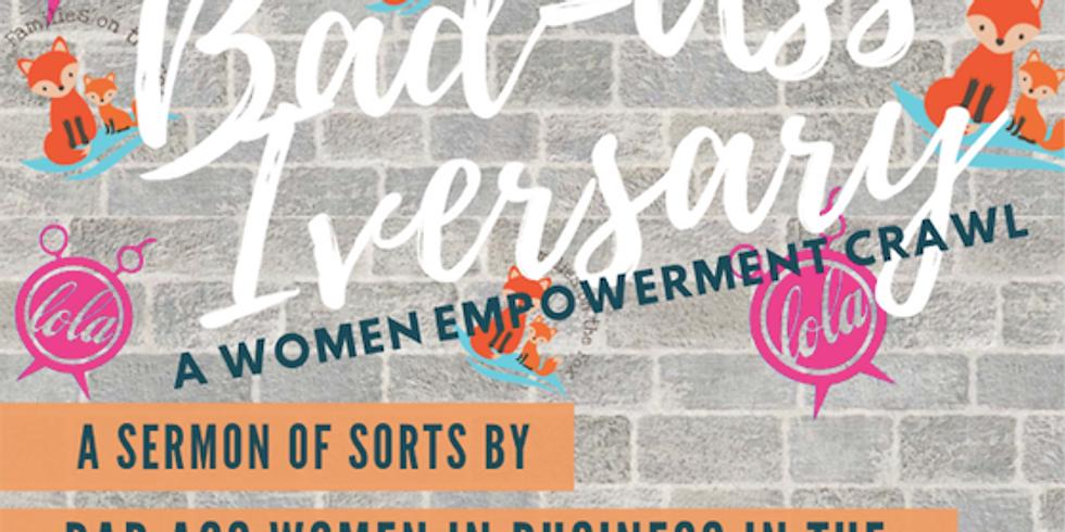 Bad-Ass-Iversary Women Empowerment Crawl