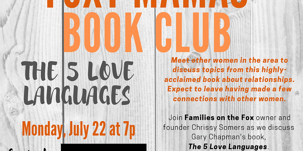 """FOXY MAMAS BOOK CLUB: """"The 5 Love Languages"""""""