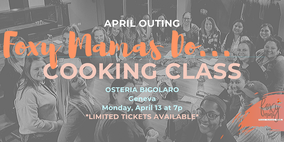Foxy Mamas   April Outing   Cooking Class