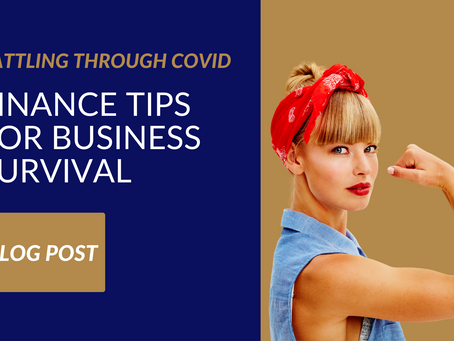 Battling Through COVID-19: Finance Tips for Business Survival