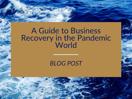 A Guide to Business Recovery in the Pandemic World